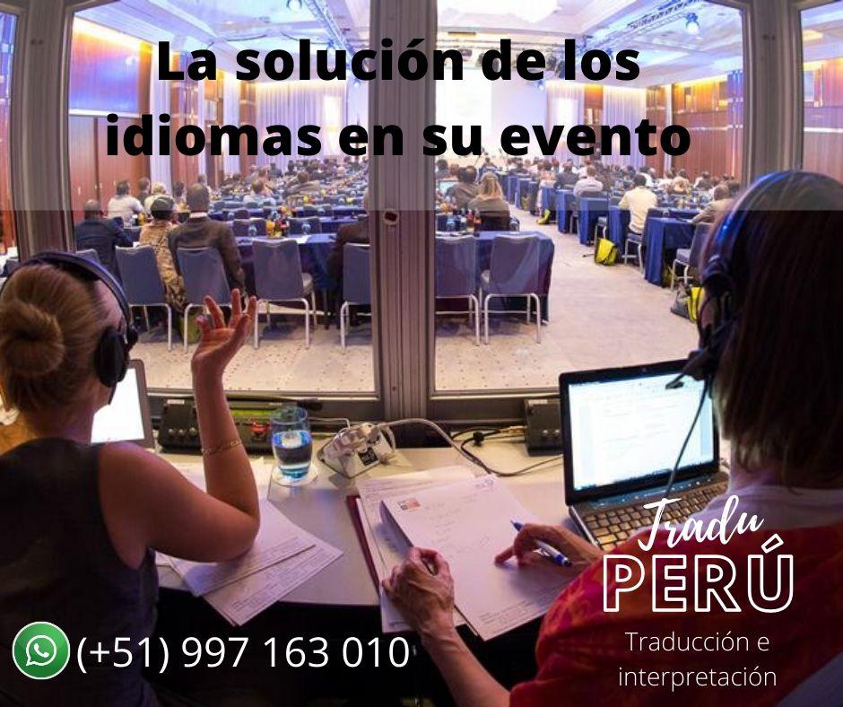Traducción de idiomas REMOTA Y FISICA. Perú Interpretación.