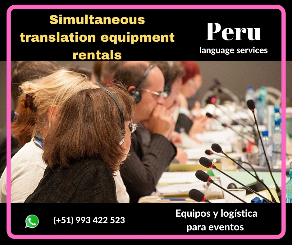 TRADUCCIÓN SIMULTÁNEA LIMA, PIURA ✅ C. (+51) 993422523