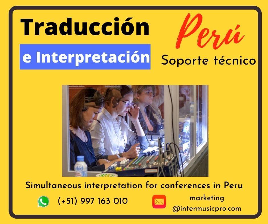 ✅ Traducción simultánea TUMBES, PIURA, Perú Ce. 997163010