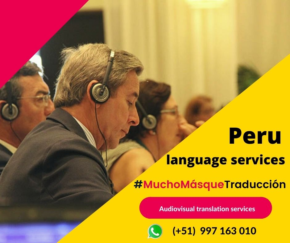 English to spanish translation conferences equipment LIMA